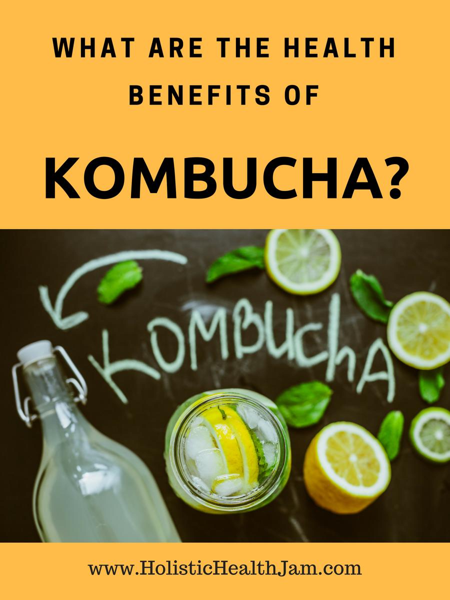 What are the health benefits of kombucha?